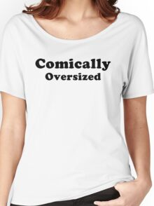 Comically Oversized Women's Relaxed Fit T-Shirt
