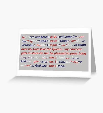 God Save The Queen - UK anthem Greeting Card