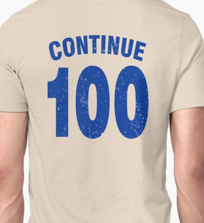 Team shirt - 100 Continue, blue letters Unisex T-Shirt