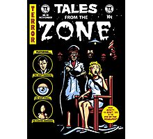 Tales From the Zone Photographic Print