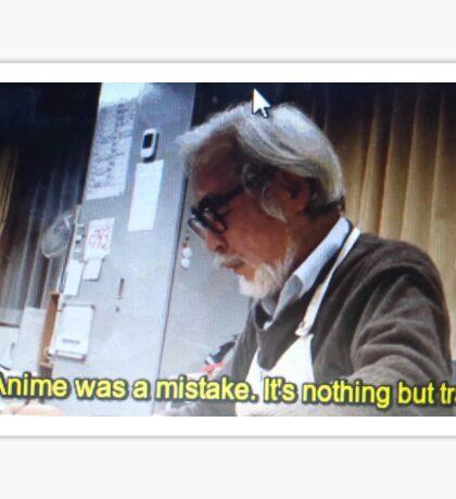 Anime Was a Mistake Sticker