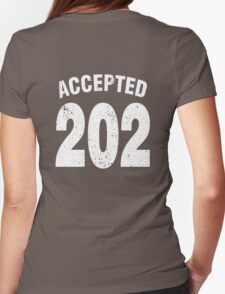 Team shirt - 202 Accepted, white letters Womens Fitted T-Shirt