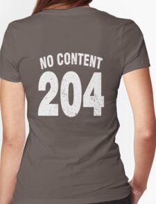 Team shirt - 204 No Content, white letters Womens Fitted T-Shirt