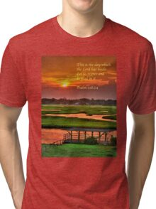 This is the day which the Lord has made... Tri-blend T-Shirt