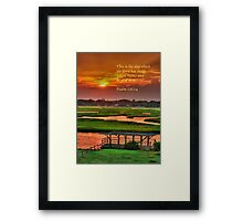 This is the day which the Lord has made... Framed Print