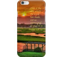 This is the day which the Lord has made... iPhone Case/Skin