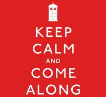 Keep Calm and Come Along Kids Tee