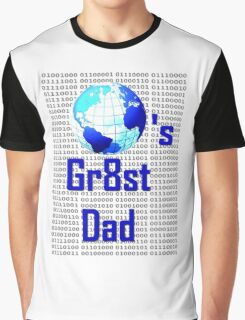 World's Gr8st Dad Graphic T-Shirt