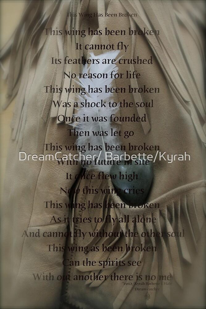 This wing has been broken by DreamCatcher/ Kyrah