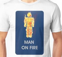 Man on Fire Unisex T-Shirt