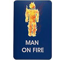 Man on fire (smaller logo) Photographic Print