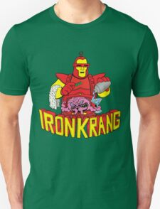 IRON KRANG  Unisex T-Shirt
