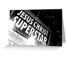 """Jesus Christ. Super Star.""  Greeting Card"