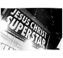 """Jesus Christ. Super Star.""  Poster"