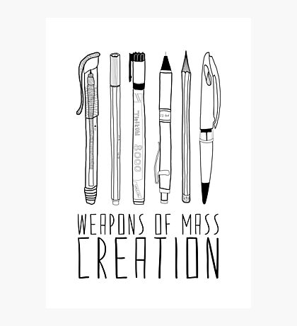 Weapons Of Mass Creation Photographic Print