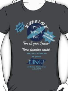 Timey-Wimey Inc T-Shirt