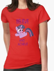 Believe and achieve  Womens Fitted T-Shirt