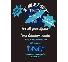 Timey-Wimey Inc Photographic Print