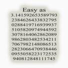 Easy as Pi  by Ryan Houston