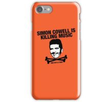 Simon Cowell Is Killing Music iPhone Case/Skin