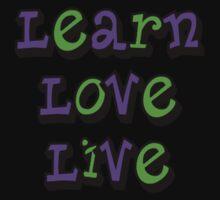 Learn Love Live  Kids Tee