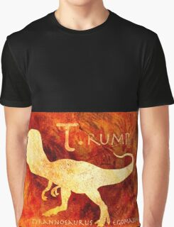 T. rump Greatest Leader of the Prehistoric World. Graphic T-Shirt