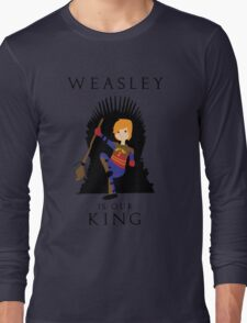 Weasley Is Our King 2 Long Sleeve T-Shirt