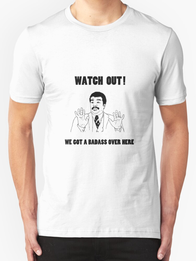 watch out we got a badass over here t shirts hoodies. Black Bedroom Furniture Sets. Home Design Ideas