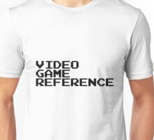 Video Game Reference Unisex T-Shirt