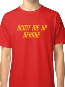 Scott me up, Beamie Classic T-Shirt