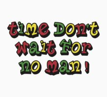 Time don't wait for no man One Piece - Short Sleeve