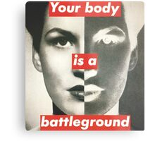 Your Body is a Battleground Metal Print