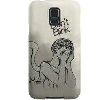 Don't blink! Samsung Galaxy Case/Skin