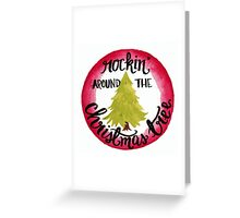 Rockin' Around Greeting Card