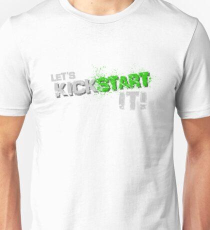 Kick start it! Unisex T-Shirt