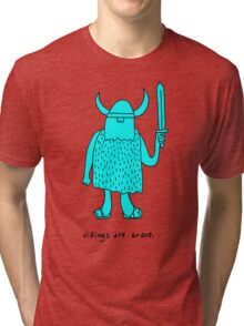 Vikings are brave drawing with text Tri-blend T-Shirt