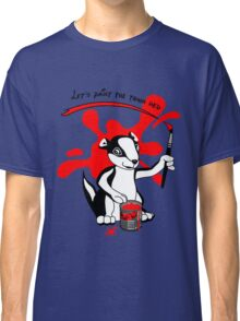 Let's paint the town red Classic T-Shirt