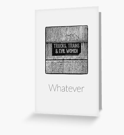 Whatever - iPhoneography Greeting Card
