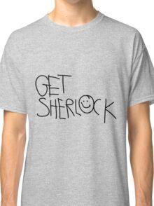 Get Sherlock (black) Classic T-Shirt