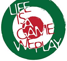 Life Is A Game We Play 2 by Dave Welsh
