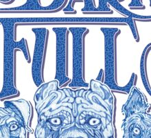 The Night is Dark & Full of Terriers Sticker