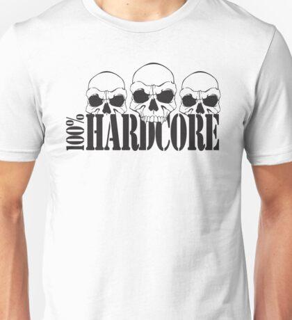 100% Hardcore Skulls Unisex T-Shirt