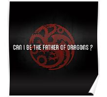 Can I be the father of dragons ? Poster