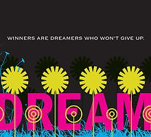 Winners are dreamers by MissMA
