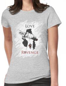 I'd risk my life for 2 things : Love & Revenge T-Shirt