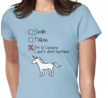 I'm A Unicorn, I Don't Date Humans Womens Fitted T-Shirt
