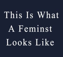 This Is What A Feminist Looks Like One Piece - Long Sleeve