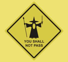 You shall not pass - Gandalf warning sign Kids Clothes