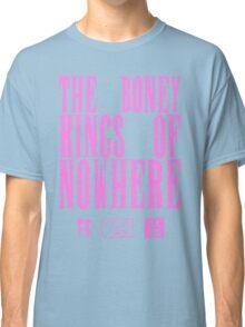 The Boney Kings of Nowhere -Pink Classic T-Shirt