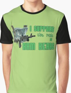 I Support the Right to Arm Bears, Koala Bears Graphic T-Shirt